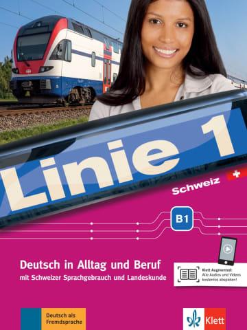 Cover Linie 1 Schweiz B1 978-3-12-607069-0 Deutsch als Fremdsprache (DaF),Deutsch als Zweitsprache (DaZ)