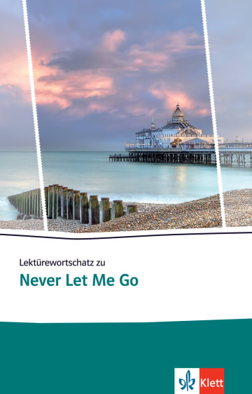 Cover Lektürewortschatz zu Never Let Me Go 978-3-12-579906-6 Englisch