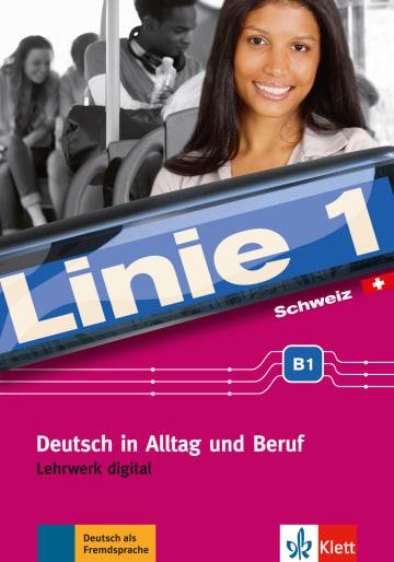 Cover Linie 1 Schweiz B1 978-3-12-607086-7 Deutsch als Fremdsprache (DaF),Deutsch als Zweitsprache (DaZ)