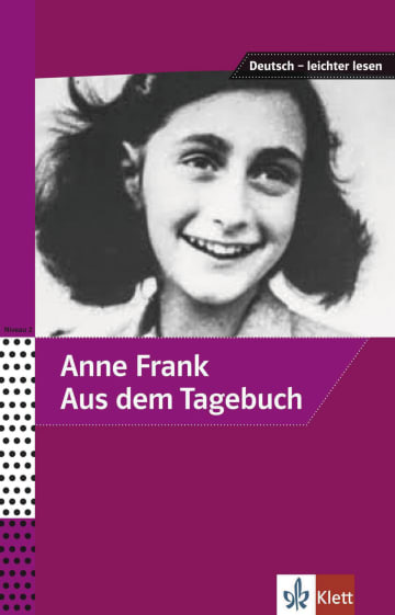 Cover Anne Frank - Aus dem Tagebuch 978-3-12-674100-2 Anne Frank, Angelika Lundquist-Mog Deutsch als Fremdsprache (DaF)