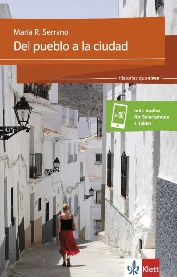 Cover Del pueblo a la ciudad 978-3-12-535666-5 María Rosa Serrano Spanisch