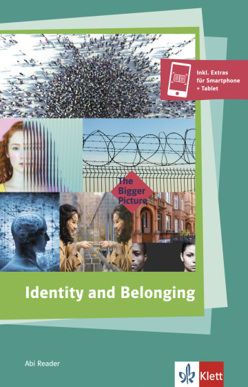 Cover Identity and Belonging 978-3-12-580012-0 Julian Baggini, Ta-Nehisi Coates, Roddy Doyle, Reni Eddo-Lodge, Jhumpa Lahiri, Julius Lester, Dina Nayeri, Amy Tan Englisch
