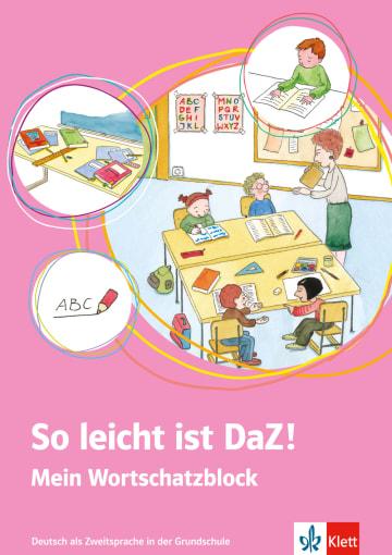 Cover So leicht ist DaZ! 978-3-12-666845-3 Deutsch als Zweitsprache (DaZ)