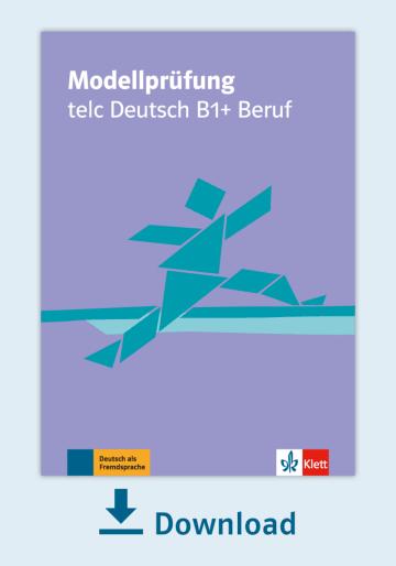 Cover Modellprüfung: telc Deutsch B1+Beruf NP00810000120 Deutsch als Fremdsprache (DaF)