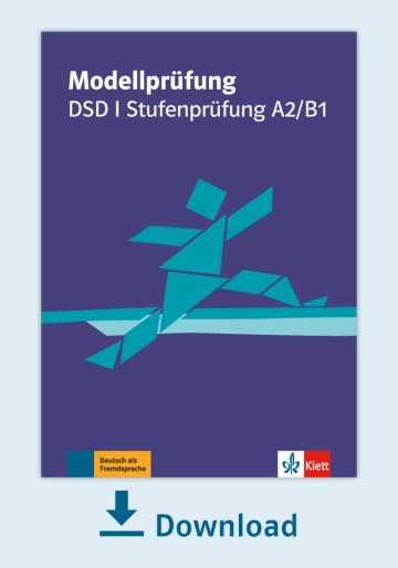 Cover Modellprüfung: DSD I Stufenprüfung A2/B1 NP00810000170 Deutsch als Fremdsprache (DaF)