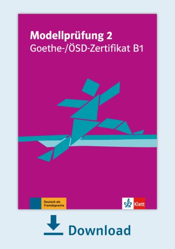 Cover Modellprüfung 2: Goethe-/ÖSD-Zertifikat B1 NP00810000031 Deutsch als Fremdsprache (DaF)