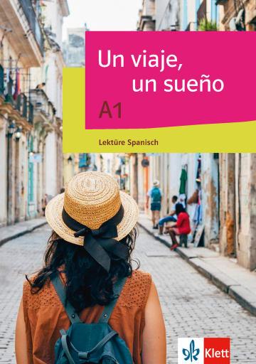 Cover Un viaje, un sueño A1 978-3-12-514683-9 Spanisch