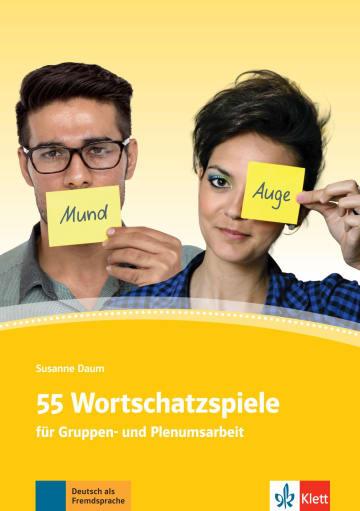 Cover 55 Wortschatzspiele 978-3-12-674151-4 Deutsch als Fremdsprache (DaF)