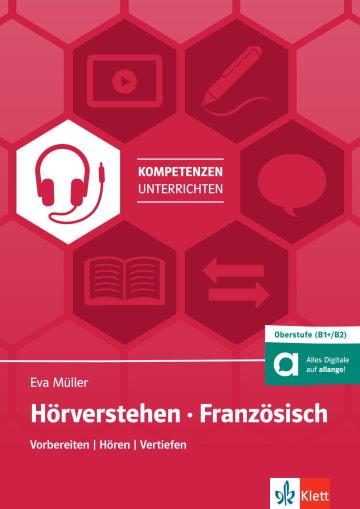 Cover Hörverstehen Französisch für die Oberstufe (B1+/B2) 978-3-12-525641-5 Französisch