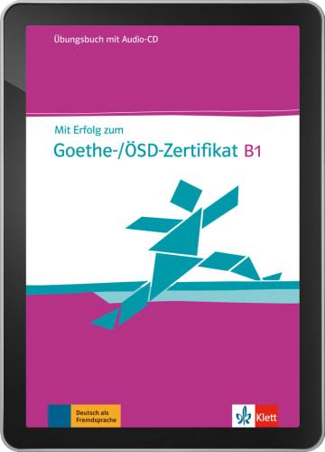 Cover Mit Erfolg zum Goethe-/ÖSD-Zertifikat B1 - Digitale Ausgabe ohne LMS NP00867585201 Deutsch als Fremdsprache (DaF)