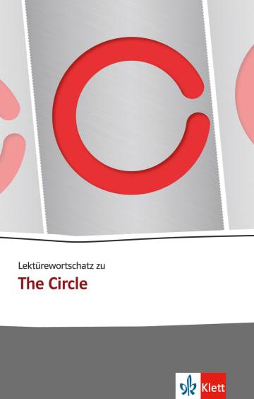 Cover Lektürewortschatz zu The Circle 978-3-12-573858-4 Englisch