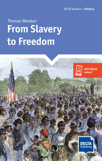Cover From Slavery to Freedom 978-3-12-501125-0 Thomas Weedon Englisch