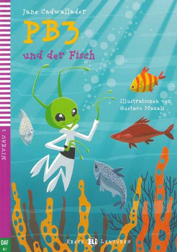 Cover PB3 und der Fisch 978-3-12-515189-5 Deutsch als Fremdsprache (DaF)