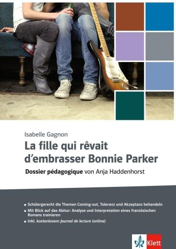 Cover La fille qui rêvait d'embrasser Bonnie Parker 978-3-12-592338-6 Französisch