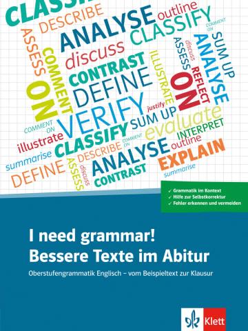Cover I need grammar! Bessere Texte im Abitur 978-3-12-506254-2 Englisch