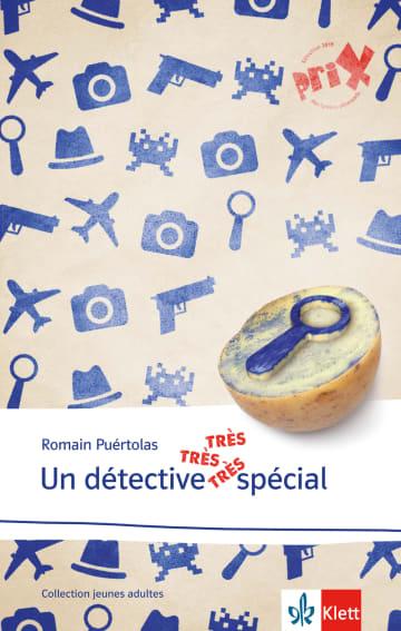 Cover Un détective très très très spécial 978-3-12-592339-3 Romain Puértolas Französisch