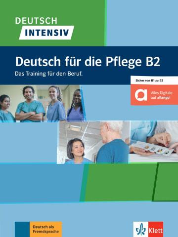 Cover Deutsch intensiv Deutsch für die Pflege B2 978-3-12-675207-7 Deutsch als Fremdsprache (DaF)