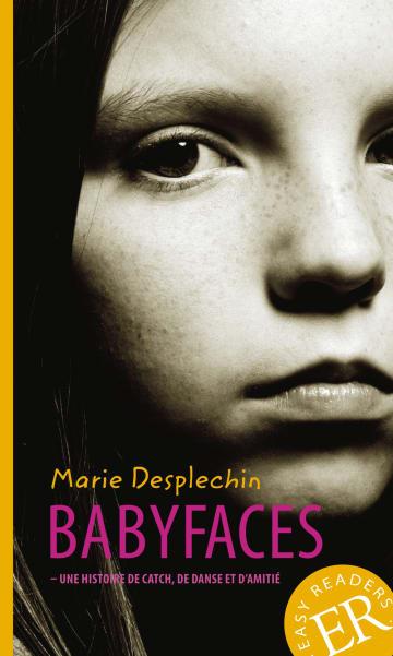 Cover Babyfaces 978-3-12-599837-7 Marie Desplechin Französisch