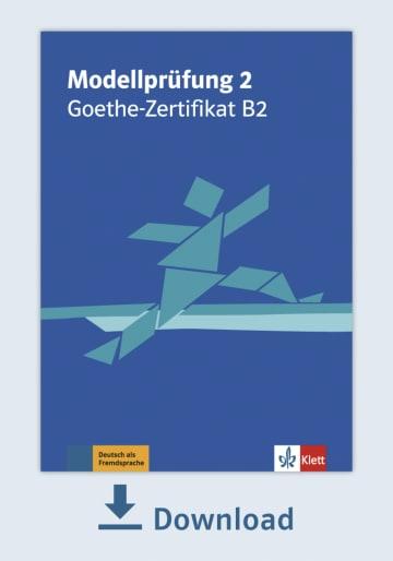 Cover Modellprüfung 2: Goethe-Zertifikat B2 (2019) NP00810000181 Deutsch als Fremdsprache (DaF)