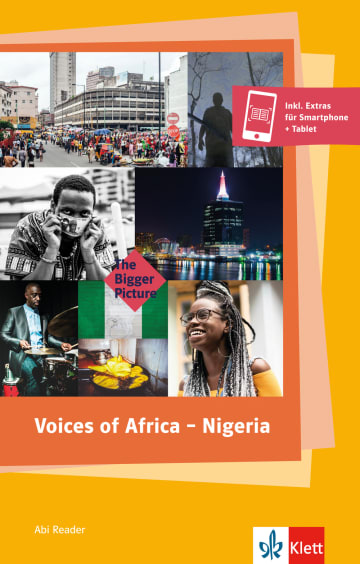Cover Voices of Africa - Nigeria 978-3-12-580014-4 Chris Abani, Chinua Achebe, Jocelyn Bioh, Nonyelum Ekwempu, Lemi Ghariokwu, Ogaga Ifowodo, Uzodinma Iweala, Chimamanda Ngozi Adichie, Niyi Osundare, Ken Saro-Wiwa Englisch