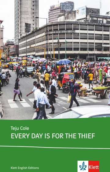 Cover Every Day is for the Thief 978-3-12-579908-0 Teju Cole Englisch
