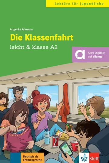 Cover Die Klassenfahrt 978-3-12-674941-1 Angelika Allmann Deutsch als Fremdsprache (DaF),Deutsch als Zweitsprache (DaZ)