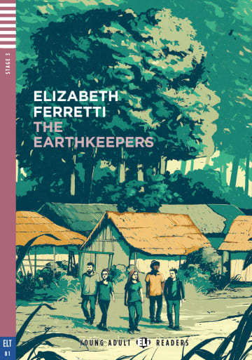 Cover The Earthkeepers 978-3-12-515241-0 Elizabeth Ferretti Englisch