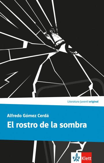 Cover El rostro de la sombra 978-3-12-535776-1 Alfredo Gómez Cerdá Spanisch