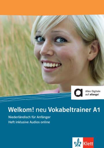 Cover Welkom! Neu A1 Vokabeltrainer 978-3-12-528989-5 Niederländisch