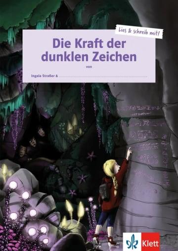 Cover Die Kraft der dunklen Zeichen 978-3-12-607031-7 Ingala Straßer Deutsch als Fremdsprache (DaF),Deutsch als Zweitsprache (DaZ)