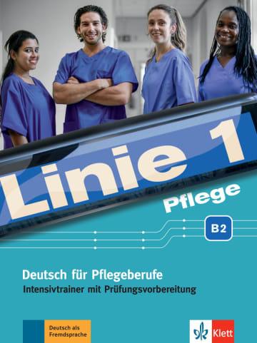 Cover Linie 1 Pflege B2 978-3-12-607184-0 Deutsch als Fremdsprache (DaF),Deutsch als Zweitsprache (DaZ)