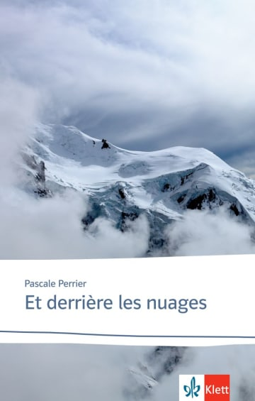 Cover Et derrière les nuages 978-3-12-597373-2 Pascale Perrier Französisch