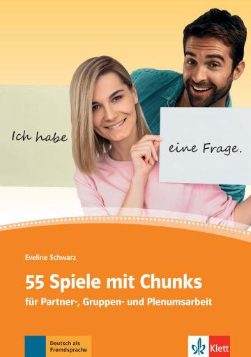 Cover 55 Spiele mit Chunks 978-3-12-674152-1 Deutsch als Fremdsprache (DaF)