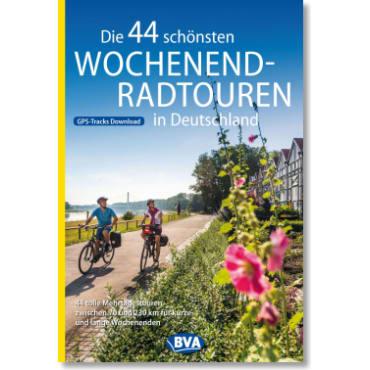 Die 44 schönsten Wochenend Radtouren in Deutschland