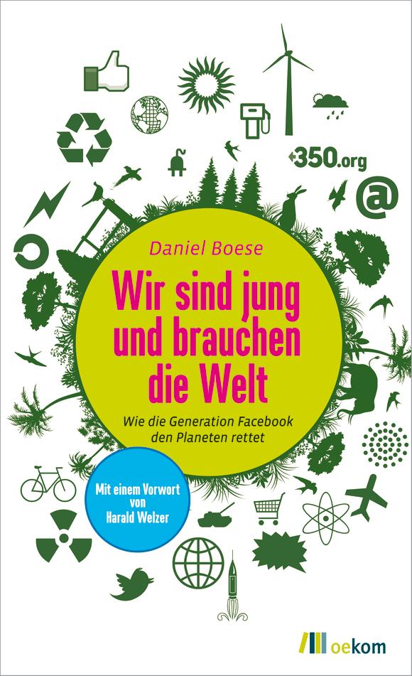 Cover: Wir sind jung und brauchen die Welt