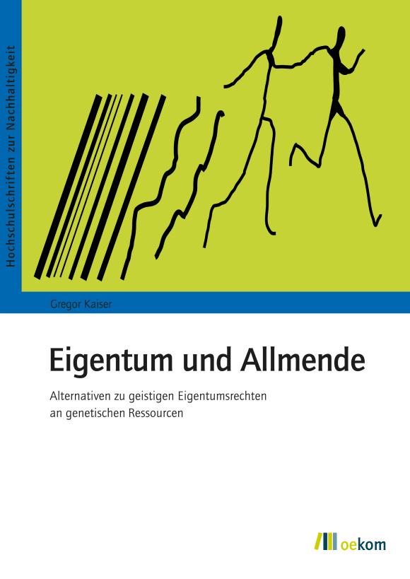 Cover: Eigentum und Allmende