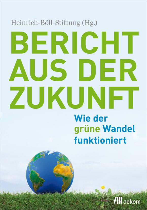 Cover: Bericht aus der Zukunft