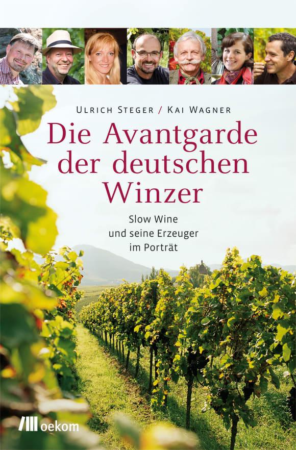 Cover: Die Avantgarde der deutschen Winzer