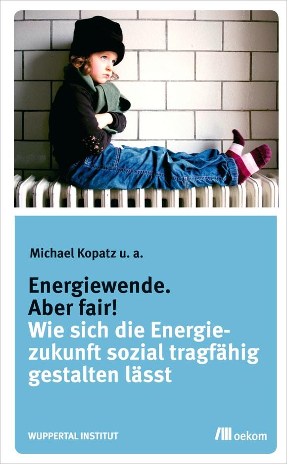 Cover: Energiewende. Aber fair!