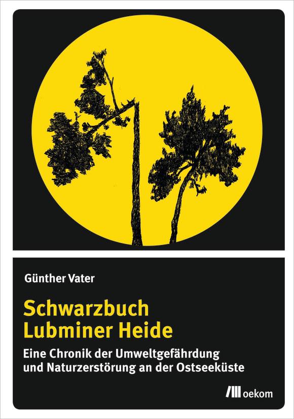 Cover: Schwarzbuch Lubminer Heide
