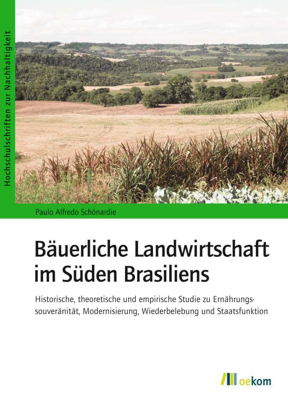 Cover: Bäuerliche Landwirtschaft im Süden Brasiliens