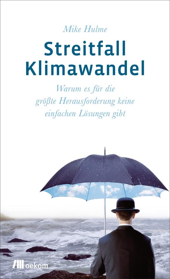 Cover: Streitfall Klimawandel