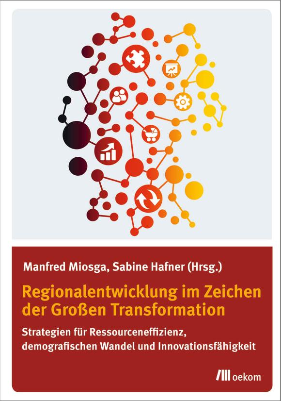 Cover: Regionalentwicklung im Zeichen der Großen Transformation