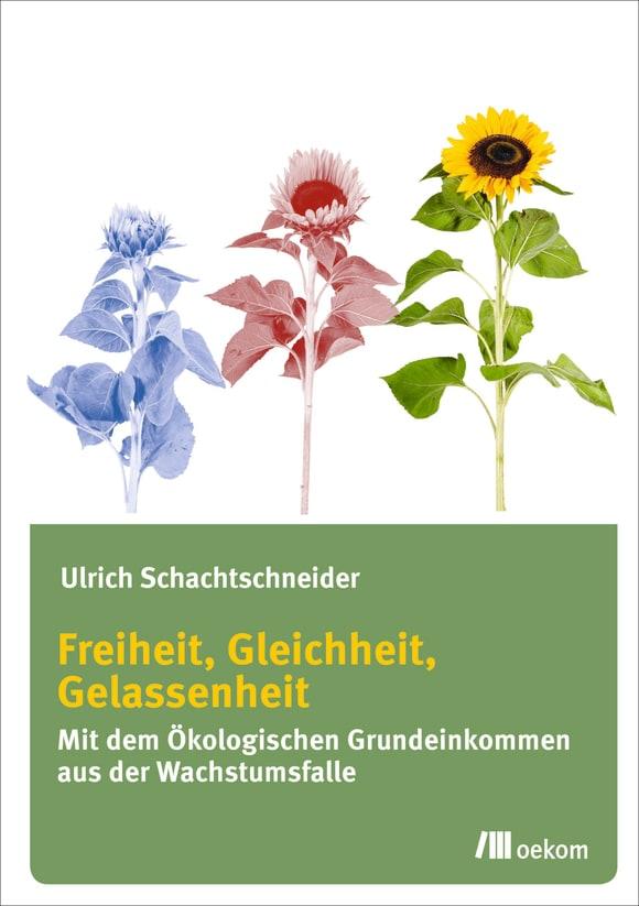 Cover: Freiheit, Gleichheit, Gelassenheit