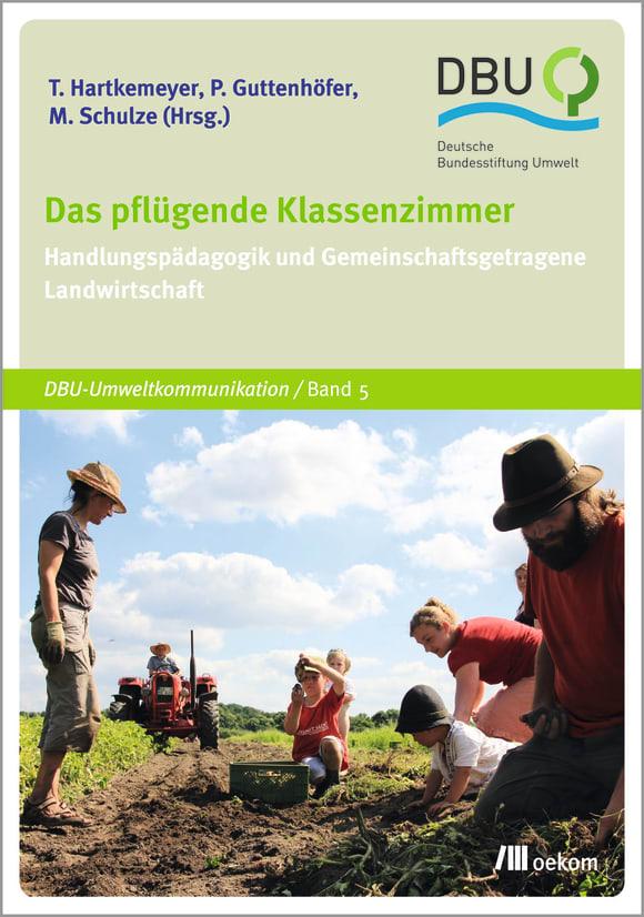 Cover: Das pflügende Klassenzimmer