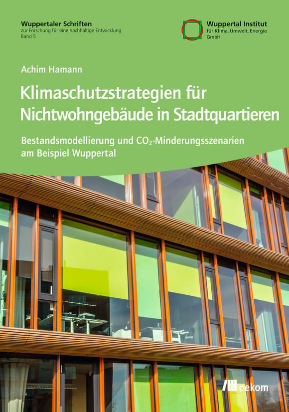 Cover: Klimaschutzstrategien für Nichtwohngebäude in Stadtquartieren