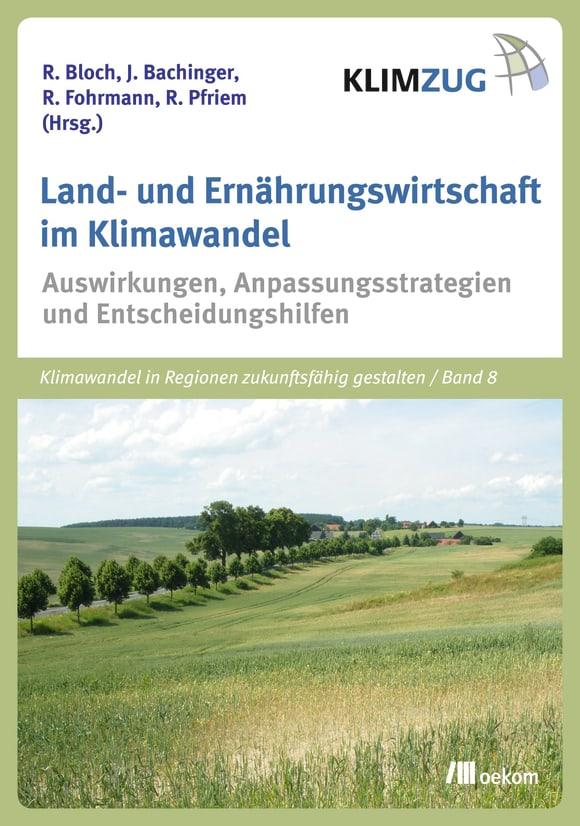Cover: Land- und Ernährungswirtschaft im Klimawandel