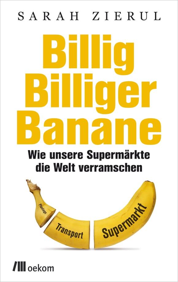 Cover: Billig. Billiger. Banane