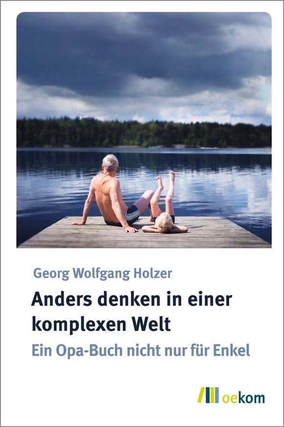 Cover: Anders denken in einer komplexen Welt