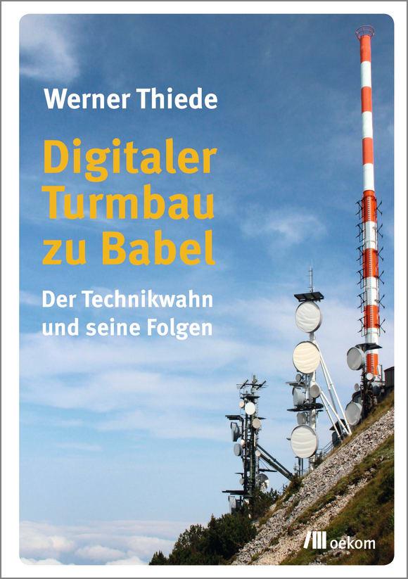 Cover: Digitaler Turmbau zu Babel